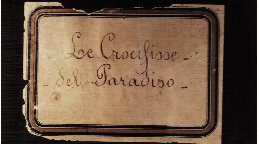 Le Crocifisse del Paradiso
